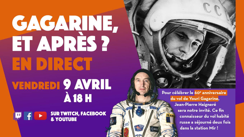 Pour célébrer Youri Gagarine, suivez notre direct avec Jean-Pierre Haigneré